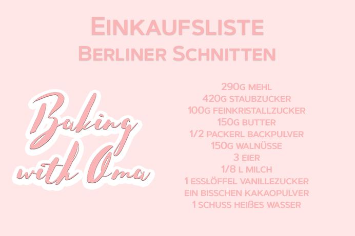 Baking with Oma Berliner Schnitten Einkaufsliste