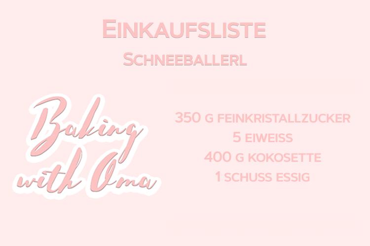 Baking with Oma Schneeballerl Einkaufsliste