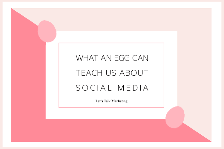 What an Egg Can Teach Us About Social Media