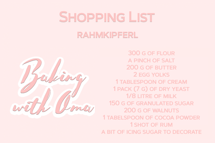 Shopping List Rahmkipferl English