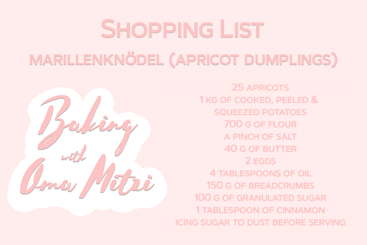 Baking with Oma Mitzi Marillenknoedel Apricot Dumplings English Shopping List