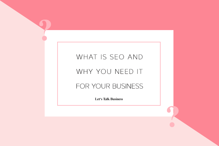 What Is SEO and Why You Need It for Your Business