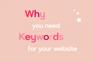 A Closer Look at SEO Why You Need Keywords for Your Website