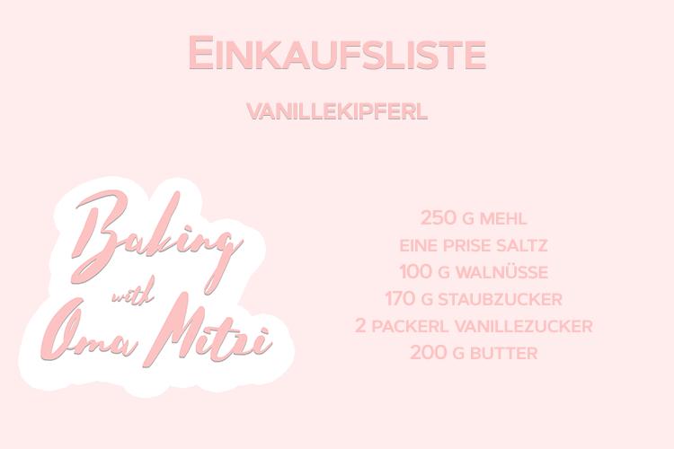 Baking with Oma Mitzi Episode 14 Vanillekipferl Einkaufsliste